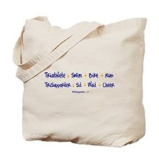 Triathlete vs. TriSupporter Tote Bag