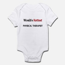 World's Hottest Physical Therapist Infant Bodysuit