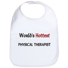 World's Hottest Physical Therapist Bib