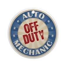 Off Duty Auto Mechanic Ornament (Round)