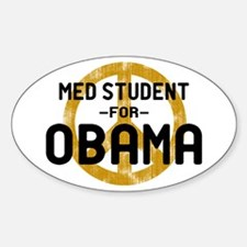Med Student for Obama Oval Decal