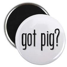 Got Pig? Magnet