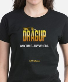 DragUp Anytime Women's Blk T-Shirt