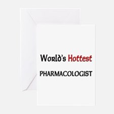 World's Hottest Pharmacologist Greeting Cards (Pk