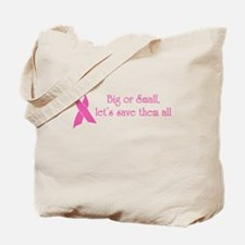 Big or Small, Let's Save Them All Tote Bag