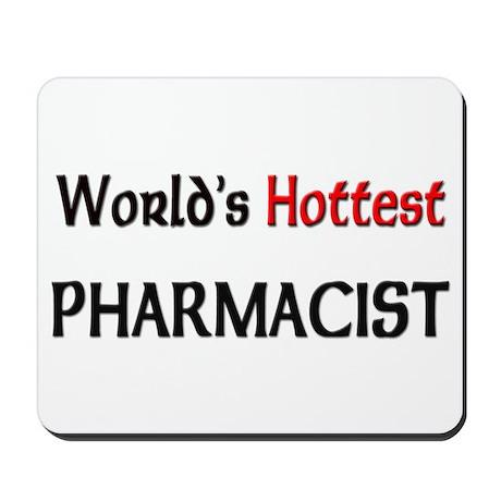 World's Hottest Pharmacist Mousepad