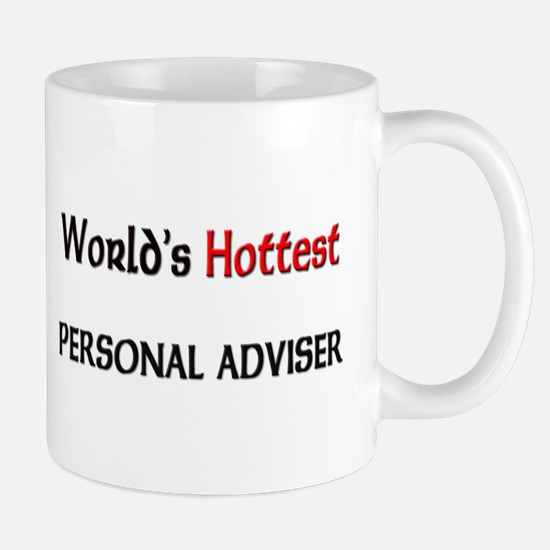 World's Hottest Personal Adviser Mug