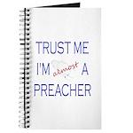Trust Me...Preacher Journal