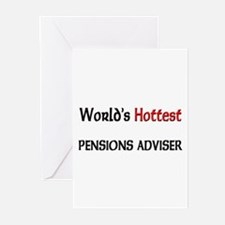 World's Hottest Pensions Adviser Greeting Cards (P