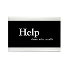 Help those who need it Rectangle Magnet