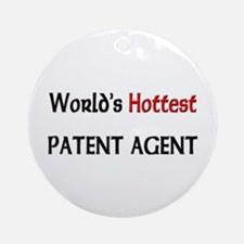 World's Hottest Patent Agent Ornament (Round)