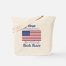 True Freedom Vote Bob Barr Tote Bag