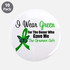 """I Wear Green Gift of Life 3.5"""" Button (10 pac"""