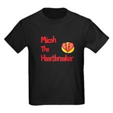 Micah the Heartbreaker T