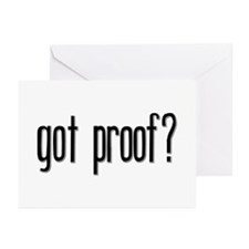 Got Proof? Greeting Cards (Pk of 10)
