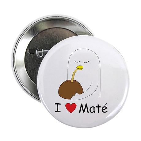 """I love mate 2.25"""" Button"""