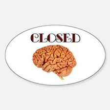 CLOSED MIND Oval Decal
