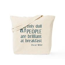 Wilde Brilliant at Breakfast Tote Bag