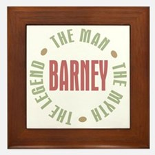 Barney Man Myth Legend Framed Tile