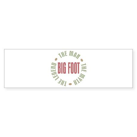 Big Foot Man Myth Legend Bumper Sticker