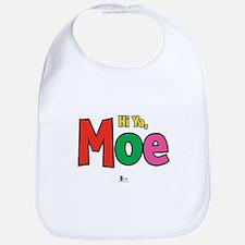Hi Ya, Moe Bib
