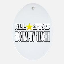 """All Star Geography Teacher"" Oval Ornament"