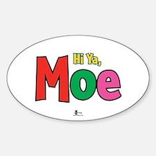 Hu Ya Moe! Oval Decal
