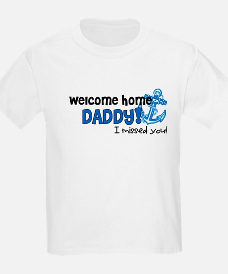 Welcome Home Daddy *navy* T-Shirt
