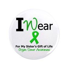 """I Wear Green (Sister) 3.5"""" Button"""
