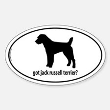 Got Jack Russell Terrier? Oval Decal