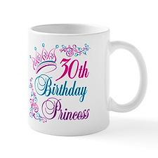 30th Birthday Princess Small Mug