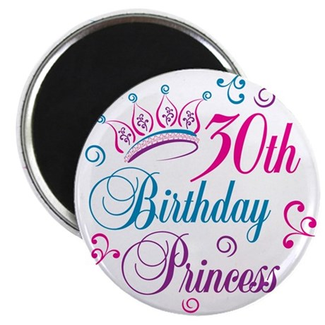 "30th Birthday Princess 2.25"" Magnet (100 pack)"