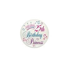 25th Birthday Princess Mini Button (10 pack)