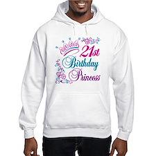 21st Birthday Princess Hoodie Sweatshirt