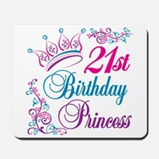 21st Birthday Princess Mousepad