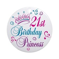 21st Birthday Princess Ornament (Round)