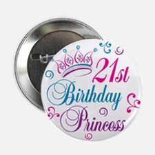 "21st Birthday Princess 2.25"" Button"