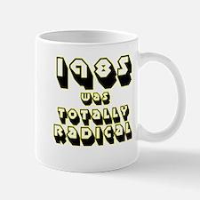 1980 to 1989 was Totally Radi Mug