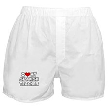 """I Love My Spanish Teacher"" Boxer Shorts"