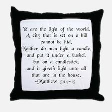 """Ye are Light of World"" Throw Pillow"