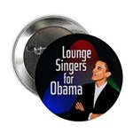 Lounge Singers for Obama campaign button