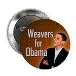 Weavers for Obama campaign button