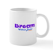 Dream Without Limits Mug