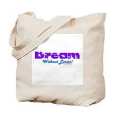 Dream Without Limits Tote Bag