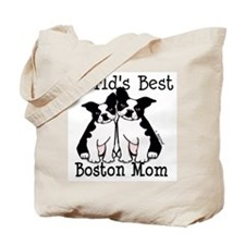 World's Best Boston Mom Tote Bag