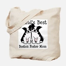 World's Best Boston Foster Mom Tote Bag