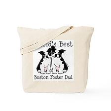 World's Best Boston Terrier Foster Dad Tote Bag
