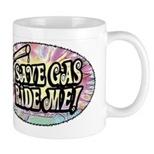 Save Gas. Ride Me Mug