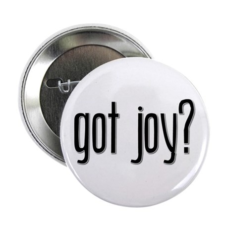 Got Joy? Button