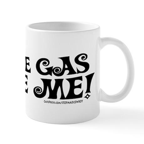 Save Gas. Ride Me Mug